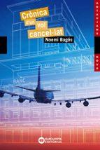 cronica d un vol cancel·lat-noemi bages-9788448947781