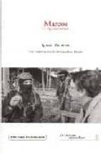 marcos: la dignidad rebelde ignacio ramonet minguez 9788460723981