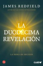 la duodecima revelacion-james redfield-9788466325981