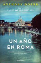 un año en roma-anthony doerr-9788466336581