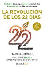 la revolucion de los 22 dias marco borges 9788466339681