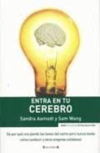 entra en tu cerebro-sandra aamodt-sam wang-9788466637381