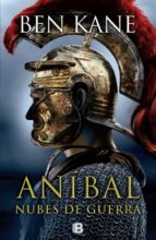 aníbal: nubes de guerra  (anibal - vol. iii)-ben kane-9788466656481