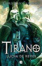 tirano: lucha de reyes-christian cameron-9788466657181