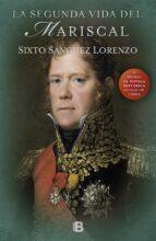 la segunda vida del mariscal-sixto alfonso sanchez-9788466660181