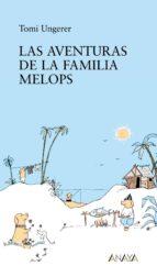 las aventuras de la familia melops tomi ungerer 9788466777681