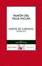 martes de carnaval ramon maria del valle inclan 9788467021981