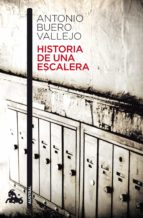 historia de una escalera antonio buero vallejo 9788467033281