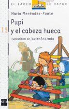 pupi y el cabeza hueca-javier andrada-9788467534481
