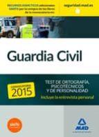 guardia civil. test de ortografía, psicotécnicos y de personalidad 9788467674781