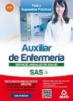 AUXILIAR ENFERMERIA DEL SERVICIO ANDALUZ DE SALUD. TEST Y CASOS PRACTICOS