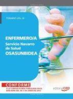 ENFERMERO/A DEL SERVICIO NAVARRO DE SALUD-OSASUNBIDEA. TEMARIO VO L. III