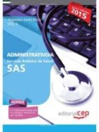 ADMINISTRATIVO/A. SERVICIO ANDALUZ DE SALUD (SAS). TEMARIO ESPECÍFICO. VOL.II