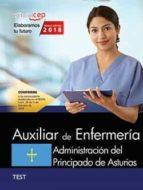 auxiliar de enfermeria: administracion del principado de asturias : test-9788468189581