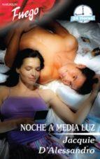 noche a media luz (ebook)-jacquie d'alessandro-9788468719481