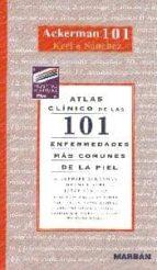 101 enfermedades mas comunes de la piel (atlas clinico)-a.bernard ackerman-9788471013781