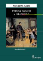 politica cultural y educacion-michael w. apple-9788471124081