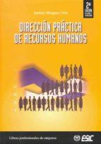 direccion practica de recursos humanos (2ª ed.)-9788473564281