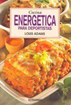 cocina energetica para deportistas louis adams 9788473869881