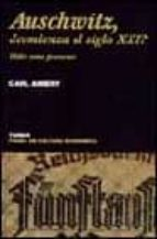 auschwitz, ¿comienza el siglo xxi?: hitler como precursor carl amery 9788475065281
