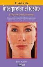 el arte de interpretar el rostro: guia practica de fisiognomia simon g. brown 9788475563381