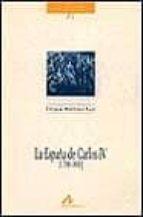 la españa de carlos iv (1788-1808)-enrique martinez ruiz-9788476353981