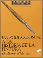 introduccion a la historia de la pintura-arturo colorado castellary-9788477381181