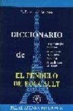 diccionario de el pendulo de foucault luigi bauco francesco millocca 9788478170081