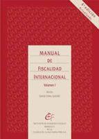 manual de fiscalidad internacional (4ª ed.)-ignacio corral guadaño-9788480083881
