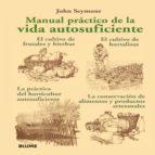 manual practico de la vida autosuficiente-john seymour-9788480769181