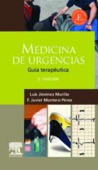 medicina de urgencias: guia terapeutica (3ª ed) l. jimenez murillo f.j. montero perez 9788480867481