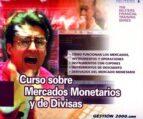 curso sobre mercados monetarios y de divisas 9788480889681