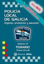 POLICÍA LOCAL DE GALICIA VOLUMEN III (TEMARIO)