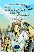 el rey de los alari: libro segundo de las cronicas de arendar de tyrion-elena martinez herranz-9788482399881