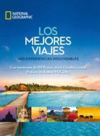 los mejores viajes: 400 experiencias inolvidables 9788482986081