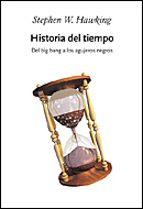 historia del tiempo: del big bang a los agujeros negros-stephen w. hawking-9788484326281