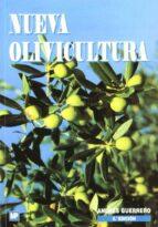 nueva olivicultura (5ª ed.) andres guerrero 9788484761181