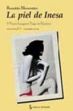 la piel de inesa (v premio lengua de trapo de narrativa) ronaldo menendez 9788489618381