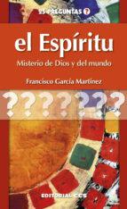 el espíritu (ebook)-francisco garcia martinez-9788490235881
