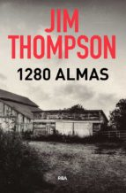 1280 almas (3ª ed.)-jim thompson-9788490569481