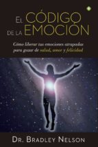 el código de la emoción (ebook)-bradley nelson-9788490605981