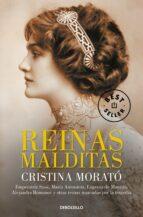 reinas malditas-cristina morato-9788490624081