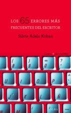 los 65 errores más frecuentes del escritor (ebook)-silvia adela kohan-9788490652381