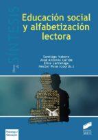 educación social y alfabetización lectora (ebook)-santiago yubero jiménez-9788490779781