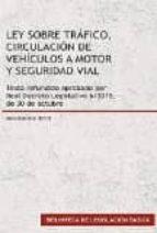 ley sobre tráfico, circulación de vehiculos a motor y seguridad v ial (2015)-9788490855881