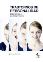 trastornos de personalidad: bases clinicas y practica profesinal flor escribano ruiz 9788490884881