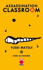 assassination classroom 17. hora de dividirse yusei matsui 9788490949481