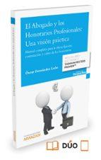 el abogado y los honorarios profesionales: una visión práctica-oscar fernandez leon-9788490981481