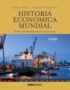 historia economica mundial: desde el paleolitico hasta el presente (5ª ed.) rondo cameron neal larry 9788491044581
