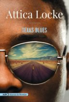 texas blues attica locke 9788491049081